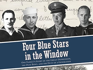 Four Blue Stars in the Window: A Story of WWII